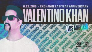 🦃🏆 Valentino Khan @ Exchange LA (9 Year Anniversary Celebration) 🍾🥳 @ Exchange LA