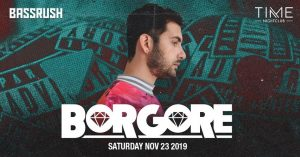 🦃💎 Bassrush presents: Borgore  @ Time Nightclub 🎉🕒 @ Time Nightclub