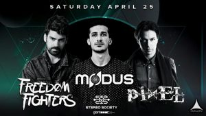 🍄 Freedom Fighters with Modus & Pixel @ Avalon Hollywood 🎬 @ Avalon Hollywood