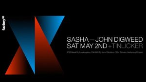 👬 Factory93 presents: Sasha & Digweed with Tinlicker @ Factory93 🏭 @ Factory 93