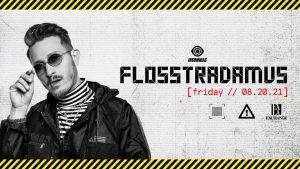 🔥 Flosstradamus @ Exchange (21+) 🔊 @ Exchange LA