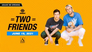 🔥 Two Friends @ Academy (21+) Grand Re-Opening 🔊 @ Academy LA