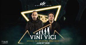 👬 Vini Vici @ Time Nightclub (21+) Grand Re-Opening 🕒 @ Time Nightclub
