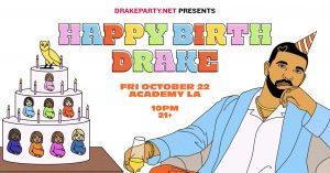 🥳 Drake Tribute Party @ Academy (21+) 🔊 @ Academy LA